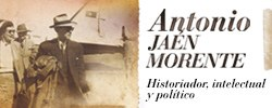 Imagen del evento Antonio Jaén Morente, historiador, intelectual y político