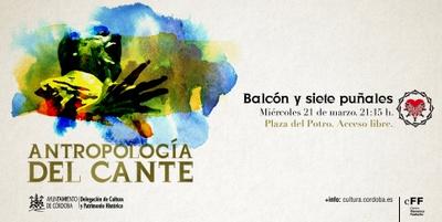 Imagen del evento Antropología del cante. Balcón y siete puñales