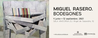 Imagen del evento Bodegones. Exposición de Miguel Rasero
