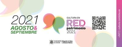 Imagen del evento Cultura en Red. Patrimonio. Agosto-Septiembre 2021