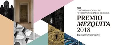 Imagen del evento Exposición del XXII Concurso Nacional de Fotografía Ciudad de Córdoba. Premio Mezquita 2018