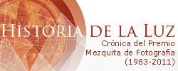 Imagen del evento Historia de la Luz. Crónica del Premio Mezquita de Fotografía (1983-2011)
