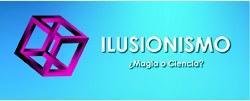 Imagen del evento Ilusionismo, ¿magia o ciencia?
