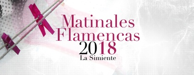 Imagen del evento Matinales Flamencas. La simiente