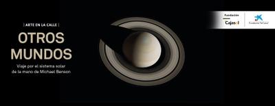 Otros mundos: visiones de nuestro sistema solar. Arte en la calle