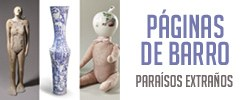 Imagen del evento Páginas de Barro. Paraísos extraños