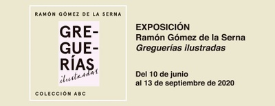 Imagen del evento Ramón Gómez de la Serna. Greguerías ilustradas