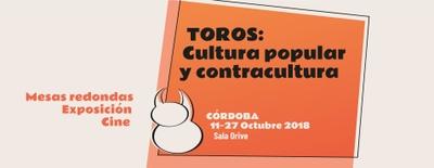 Imagen del evento Toros: Cultura popular y contracultura