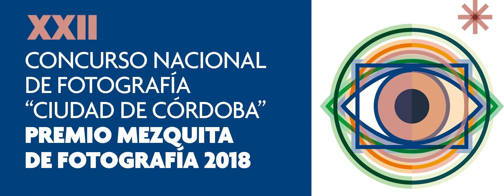 """XXII Concurso nacional de fotografía """"Ciudad de Córdoba"""" – Premio Mezquita 2018"""