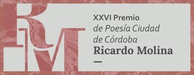 """Imagen del evento XXVI Premio de Poesía Ciudad de Córdoba """"Ricardo Molina"""", 2018"""