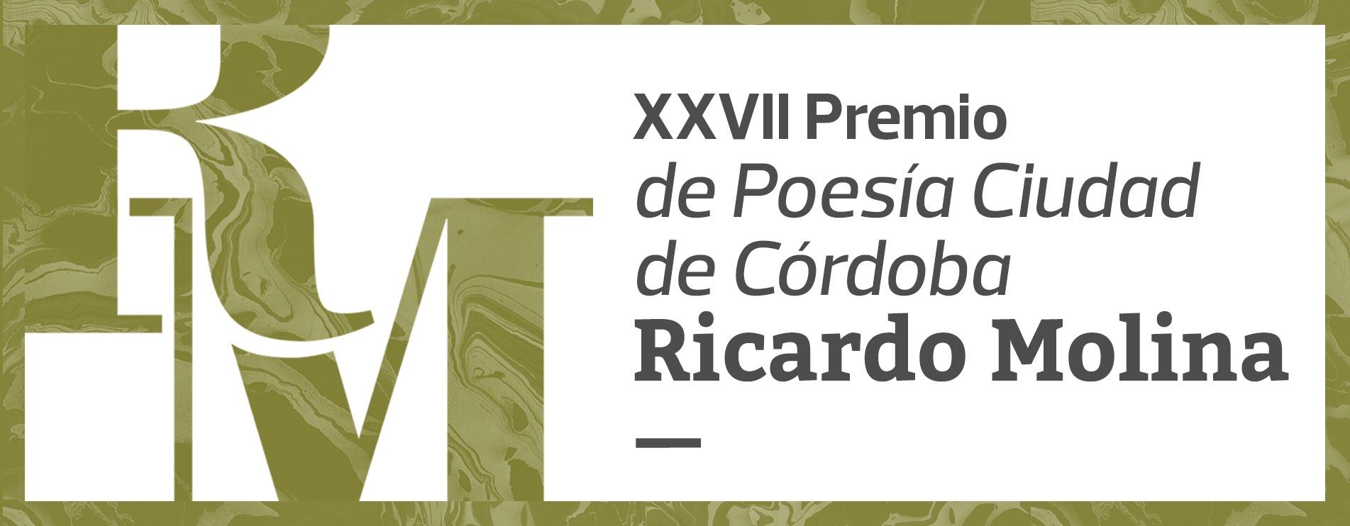 """XXVII Premio de Poesía Ciudad de Córdoba """"Ricardo Molina"""""""