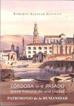 Imagen de la noticia  Córdoba en el pasado. Breve historia de una ciudad patrimonio de la humanidad (2ª Edición)