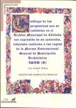 Catálogo de los pergaminos que se custodian en el Archivo Municipal de Córdoba
