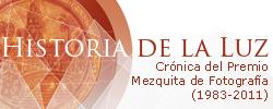 HISTORIA DE LA LUZ. Crónica del Premio Mezquita